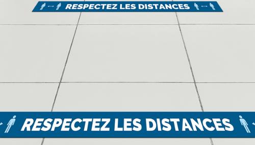 Affichage au sol pour respect des distances.